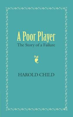 A Poor Player: The Story of a Failure