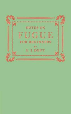 Notes on Fugue for Beginners