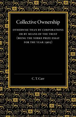 Collective Ownership: Otherwise than by Corporations or by Means of the Trust