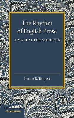 The Rhythm of English Prose: A Manual for Students