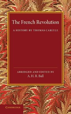 The French Revolution: A History by Thomas Carlyle