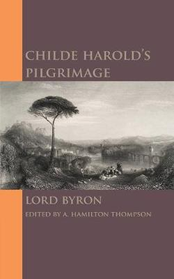 the idolization of man made creations in canto iv of childe harolds pilgrimage by lord byron Childe harolds pilgrimage canto iv from childe harolds pilgrimage canto iv george gordon, lord byron english 7-8 ms ledoux fall 2007.