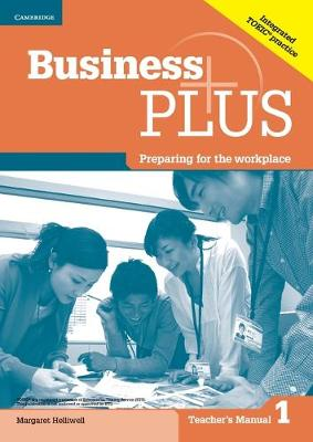 Business Plus Level 1 Teacher's Manual: Preparing for the Workplace