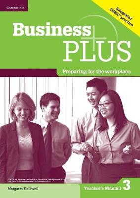 Business Plus Level 3 Teacher's Manual: Preparing for the Workplace