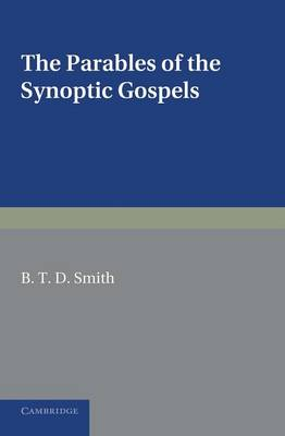 The Parables of the Synoptic Gospels: A Critical Study