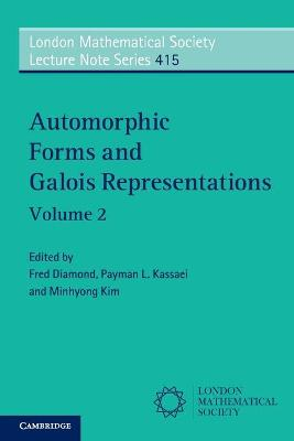 Automorphic Forms and Galois Representations: Volume 2