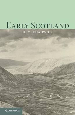 Early Scotland: The Picts, the Scots and the Welsh of Southern Scotland