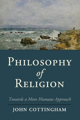 Philosophy of Religion: Towards a More Humane Approach