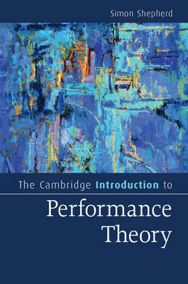 The Cambridge Introduction to Performance Theory
