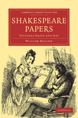 Shakespeare Papers: Pictures Grave and Gay