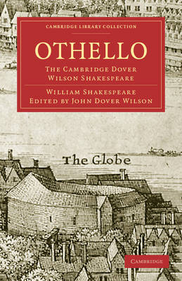 Othello: The Cambridge Dover Wilson Shakespeare