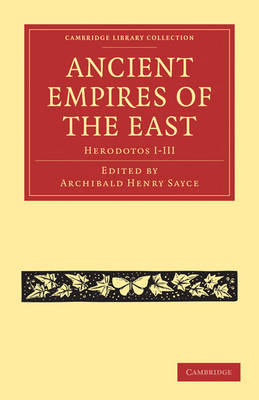 Ancient Empires of the East: Herodotos I-III