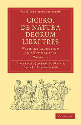 Cicero, De Natura Deorum Libri Tres: With Introduction and Commentary