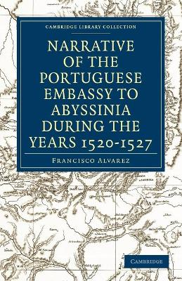 Narrative of the Portuguese Embassy to Abyssinia During the Years 1520-1527