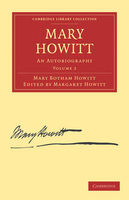 Mary Howitt: Volume 2: An Autobiography