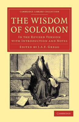 The Wisdom of Solomon: In the Revised Version with Introduction and Notes