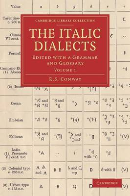 The Italic Dialects: Edited with a Grammar and Glossary