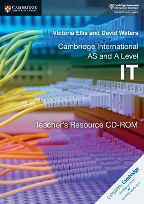 Cambridge International AS and A Level IT Teacher's Resource CD-ROM