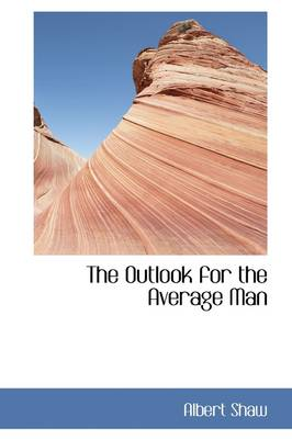 The Outlook for the Average Man