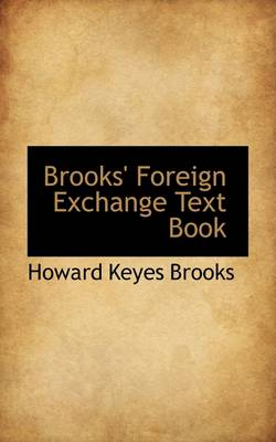 Brooks' Foreign Exchange Text Book