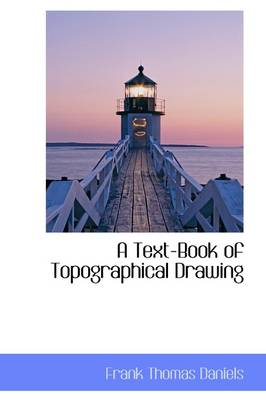 A Text-Book of Topographical Drawing