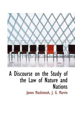 A Discourse on the Study of the Law of Nature and Nations