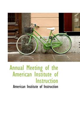 Annual Meeting of the American Institute of Instruction