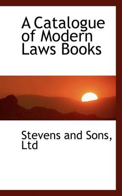 A Catalogue of Modern Laws Books