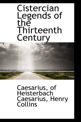 Cistercian Legends of the Thirteenth Century