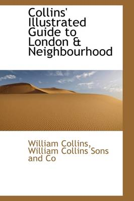 Collins Illustrated Guide to London & Neighbourhood