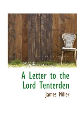 A Letter to the Lord Tenterden