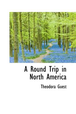 A Round Trip in North America