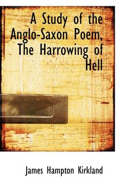 A Study of the Anglo-Saxon Poem, the Harrowing of Hell