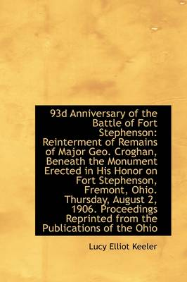 93rd Anniversary of the Battle of Fort Stephenson: Reinterment of Remains of Major Geo. Croghan