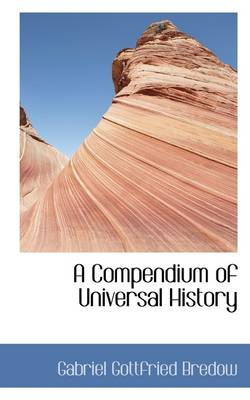 A Compendium of Universal History