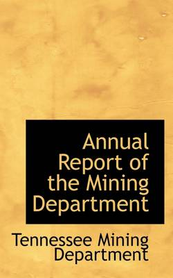 Annual Report of the Mining Department