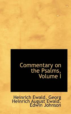 Commentary on the Psalms, Volume I