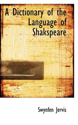 A Dictionary of the Language of Shakspeare