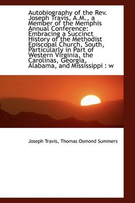 Autobiography of the REV. Joseph Travis, A.M., a Member of the Memphis Annual Conference