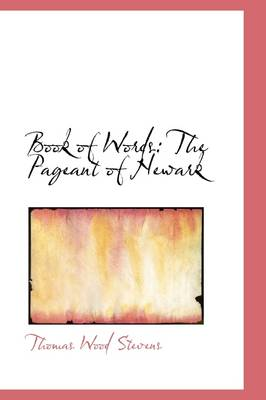 Book of Words: The Pageant of Newark
