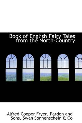 Book of English Fairy Tales from the North-Country