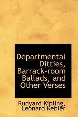 Departmental Ditties, Barrack Room Ballads, and Other Verses