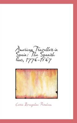 American Travellers in Spain: The Spanish Inns, 1776-1867