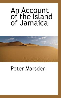 An Account of the Island of Jamaica