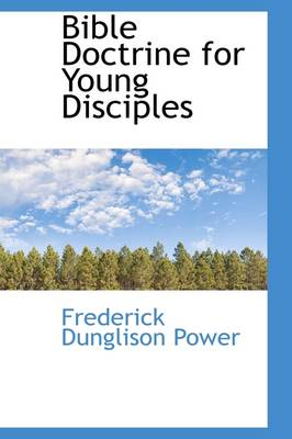 Bible Doctrine for Young Disciples