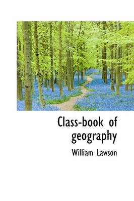 Class-Book of Geography