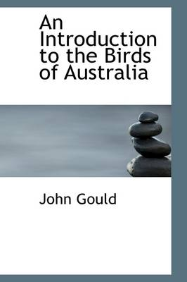 An Introduction to the Birds of Australia