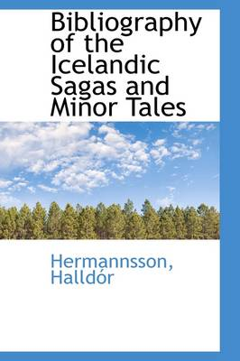 Bibliography of the Icelandic Sagas and Minor Tales