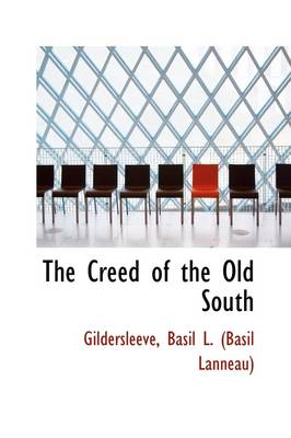 The Creed of the Old South