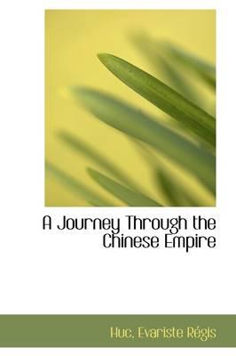 A Journey Through the Chinese Empire